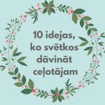 idejas ko davinat svetkos