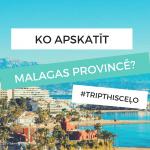 Ko darīt malagā